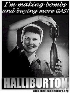 Satirical poster for Halliburton. The company earned many billions on wars in the Middle East.