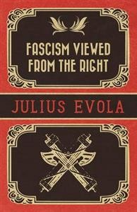 evola_julius_-_fascism_viewed_from_the_right