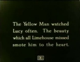 The Yellow Man watched Lucy often