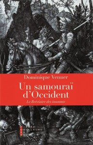 Venner, Dominique Un samourai d'Occident