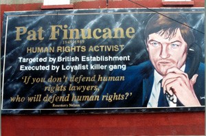 Recent photo of a mural in Northern Ireland celebrating Pat Finucane, a human rights and terrorism defense lawyer with several immediate family members in the IRA who was probably assassinated in an operation which was organized by the UK government. His home was invaded on a Sunday morning. After he was killed, he was shot repeatedly in the face lying on the floor next to his breakfast table while his small children hid under the same table from the gunmen. The case is ongoing.