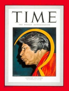 """Ana Pauker on the cover of TIME: """"The Most Powerful Woman in the World."""""""