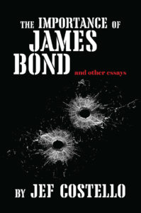 Cover of Jef Costello's book, The Importance of James Bond.