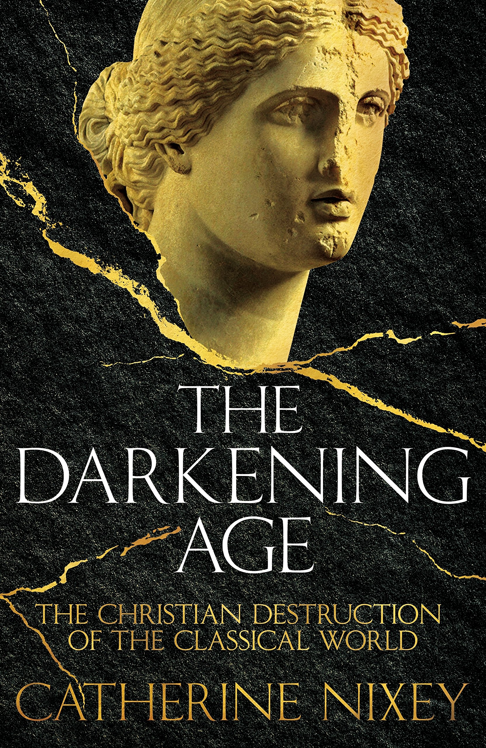 The Christian Destruction of the Classical World