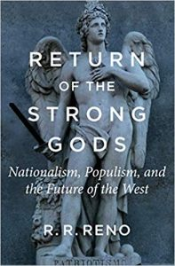 Cover of R. R. Reno's Return of the Strong Gods