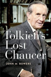 "Cover of Bowers' ""Tolkien's Lost Chaucer"""